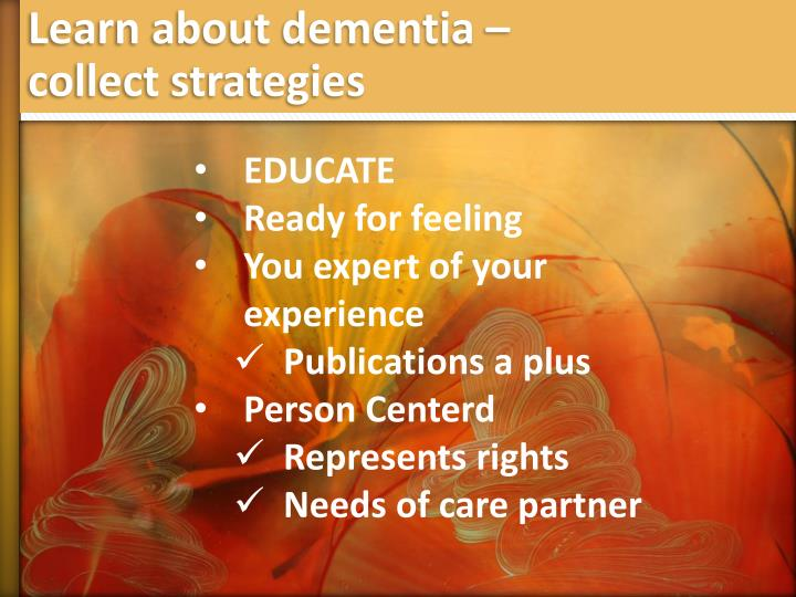Learn about dementia –
