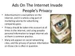 ads o n t he internet invade people s privacy