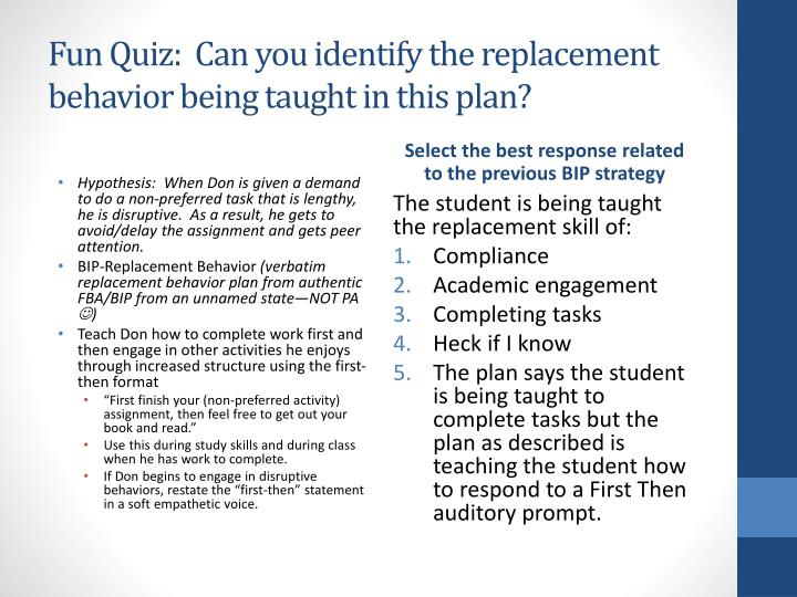 Fun Quiz:  Can you identify the replacement behavior being taught in this plan?