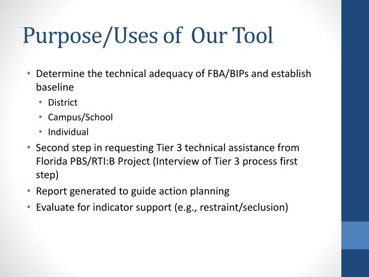 Purpose/Uses of  Our Tool