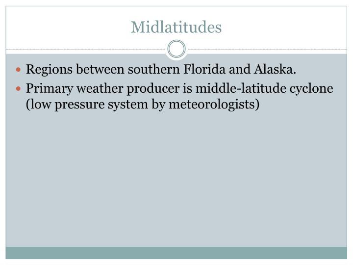 Midlatitudes