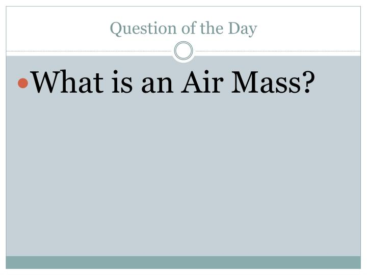 Question of the day