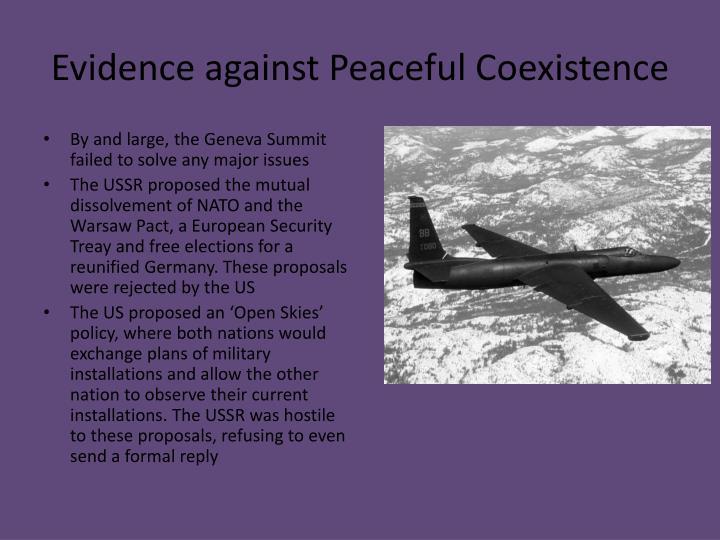 Evidence against Peaceful Coexistence