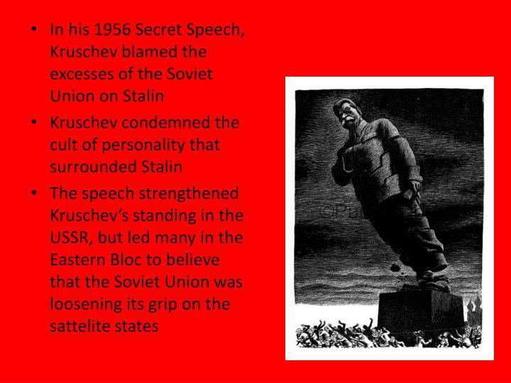 In his 1956 Secret Speech,
