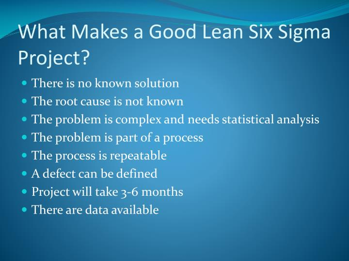 What Makes a Good Lean Six Sigma Project?