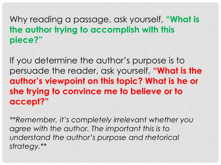 Why reading a passage, ask yourself,