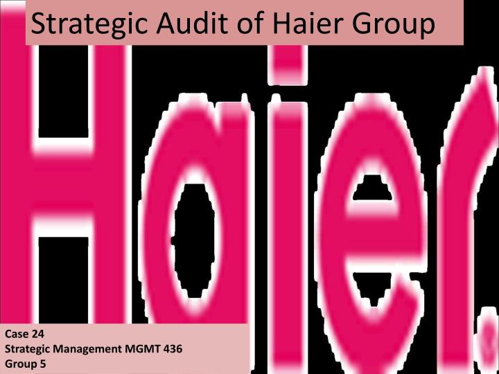 Strategic Audit of Haier Group