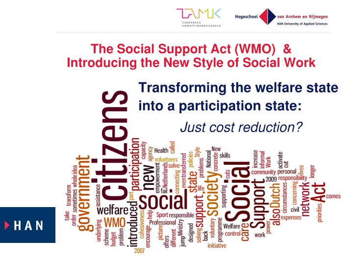 The Social Support Act (WMO)  &