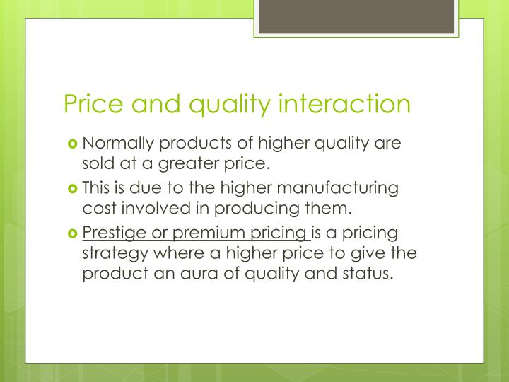 Price and quality interaction