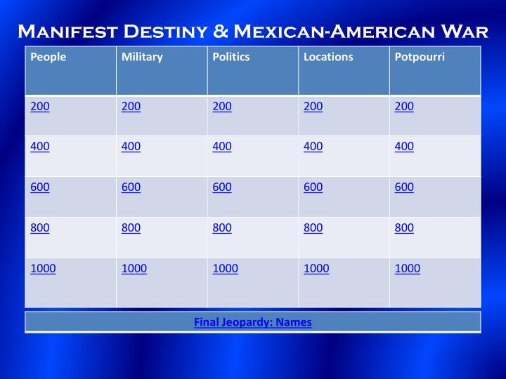 Manifest destiny mexican american war