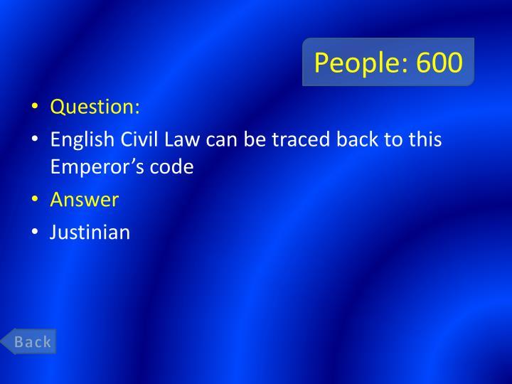 People: 600