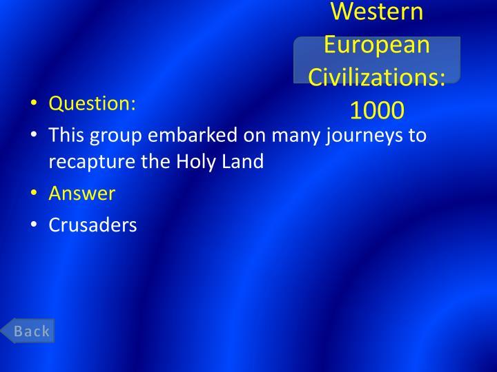 Western European Civilizations: 1000