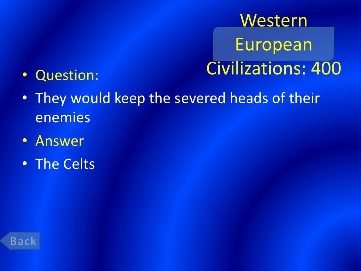 Western European Civilizations: 400