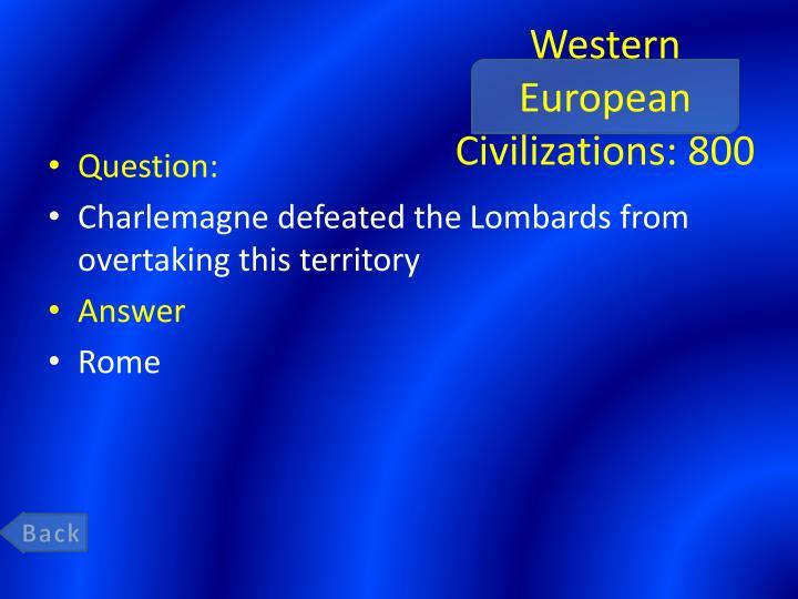 Western European Civilizations: 800