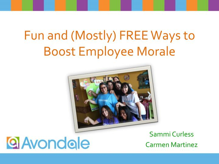 Fun and mostly free ways to boost employee morale