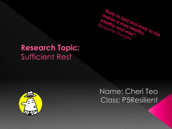 research topic sufficient rest n.