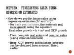method 1 forecasting sales using regression estimates