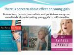 there is concern about effect on young girls