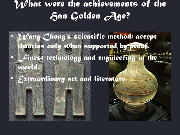 What were the achievements of the Han Golden Age?