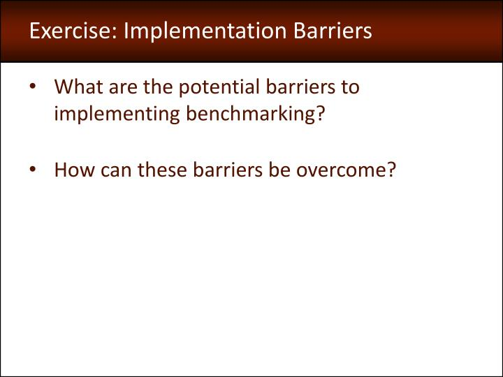 Exercise: Implementation Barriers