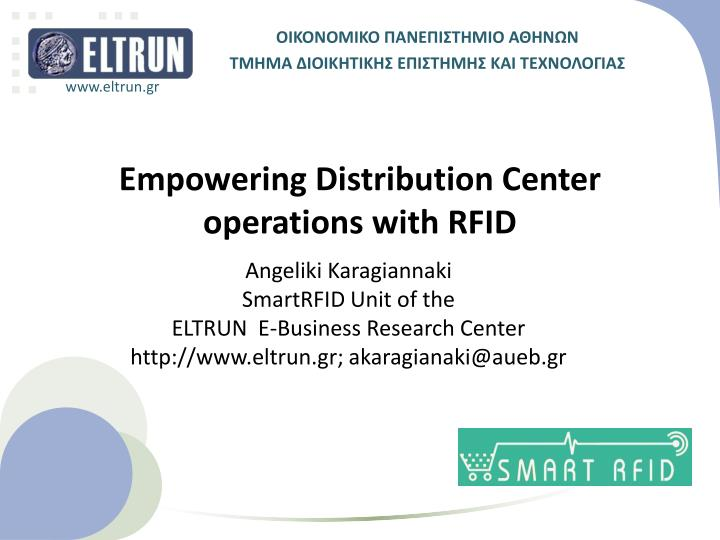 Empowering distribution center operations with rfid