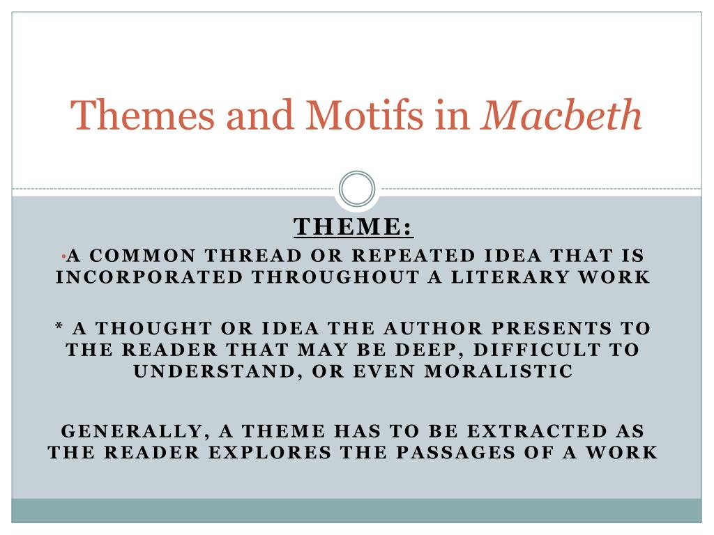 Ppt Themes And Motifs In Macbeth Powerpoint Presentation Id2669797
