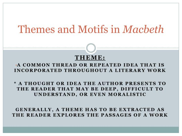ppt themes and motifs in macbeth powerpoint presentation id  themes and motifs in macbeth