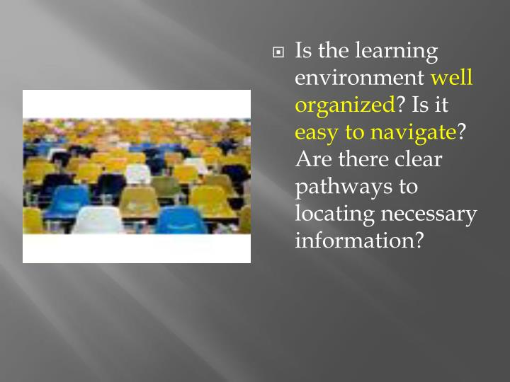 Is the learning environment