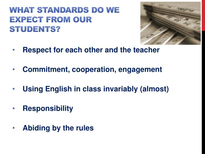 What standards do we expect from our students?