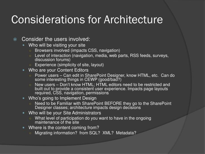 Considerations for Architecture
