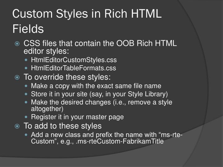 Custom Styles in Rich HTML Fields