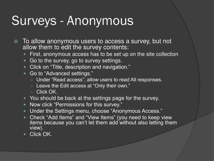 Surveys - Anonymous