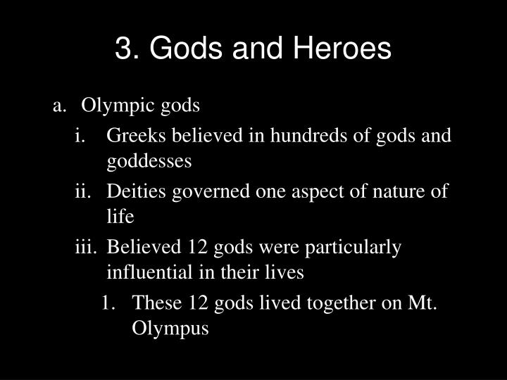 3. Gods and Heroes