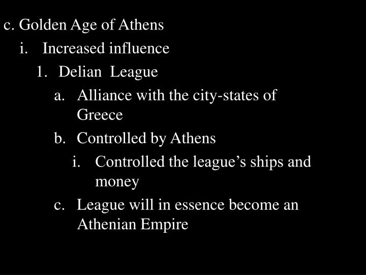 c. Golden Age of Athens