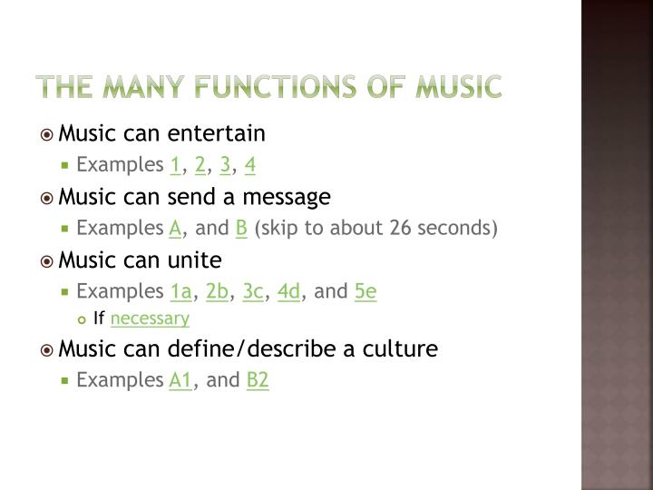 The many functions of music