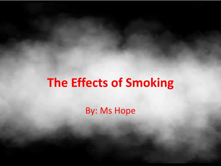 the effects of smoking n.