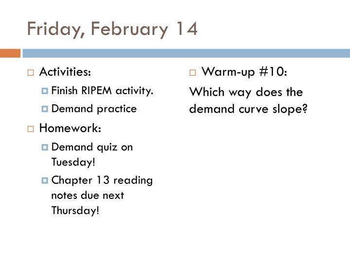 Friday, February 14