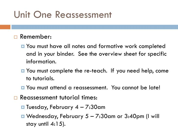 Unit One Reassessment
