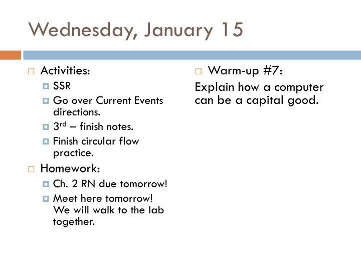 Wednesday, January 15