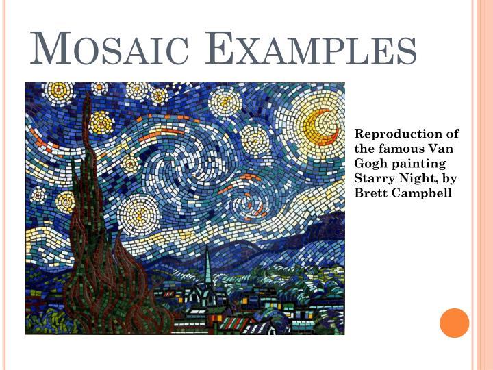 Mosaic Examples