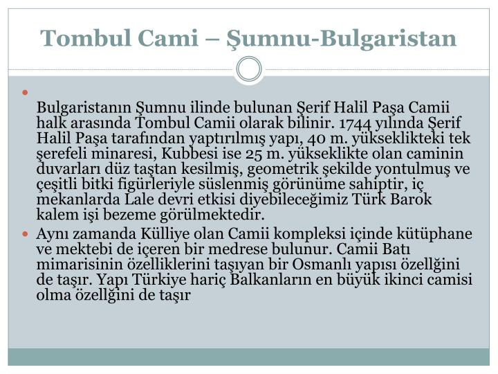 Tombul Cami –