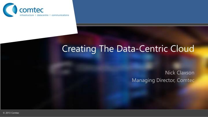 creating the data centric cloud n.