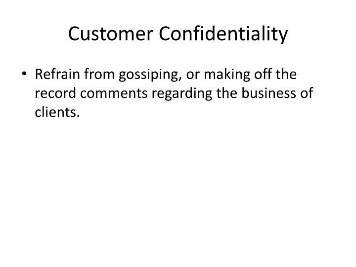 Customer Confidentiality