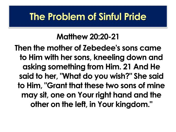 The Problem of Sinful Pride