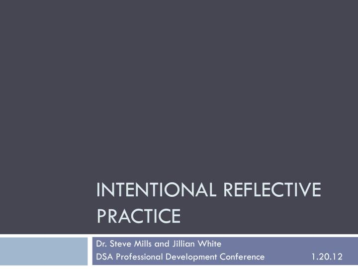 intentional reflective practice n.