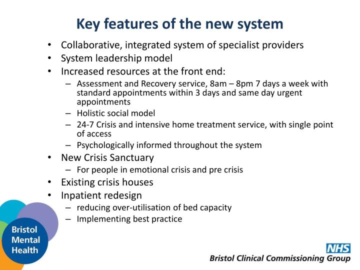 Key features of the new system