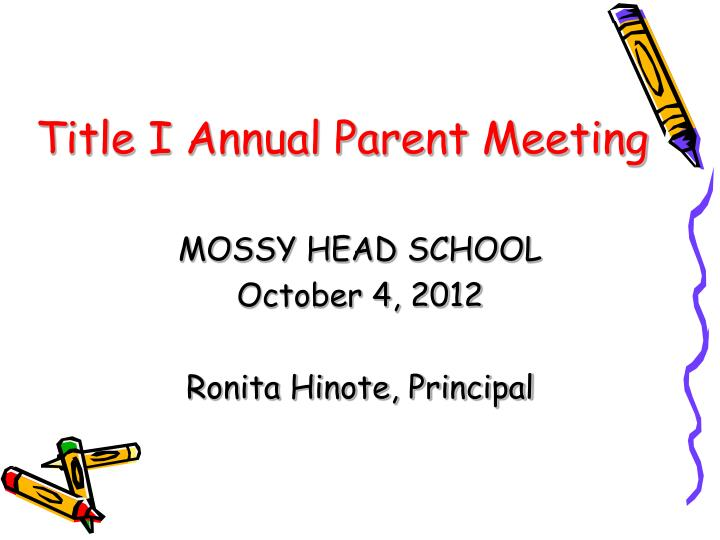title i annual parent meeting n.