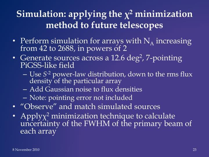 Simulation: applying the χ