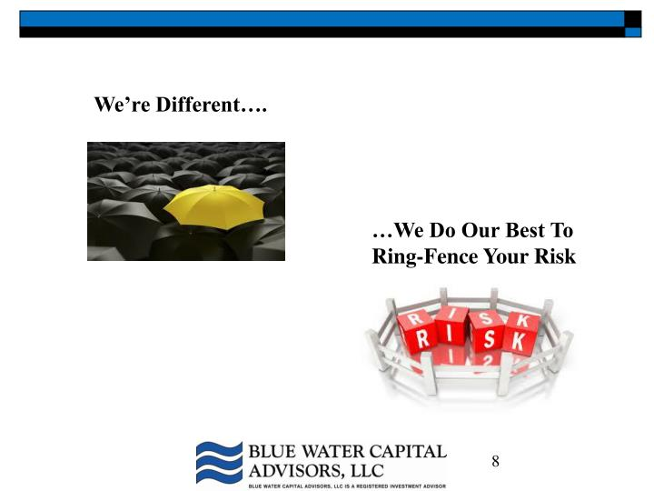 We're Different….