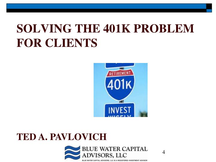 Solving the 401k problem for Clients